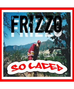 Frizzo - So Laced
